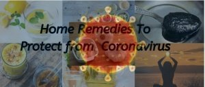 Home Remedies To Protect from Coronavirus