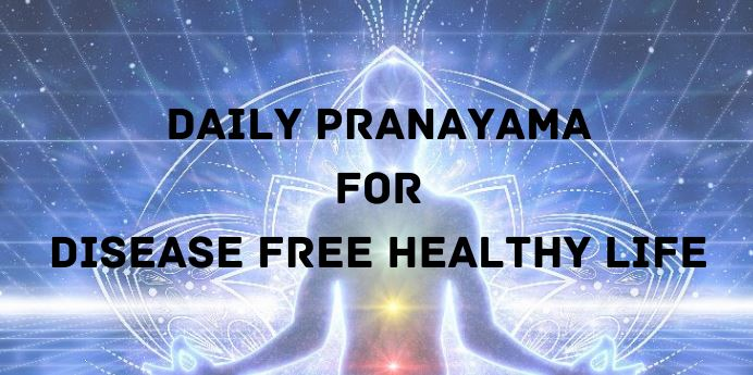 Pranayama Benefits: Protects from Diseases and Keeps Healthy