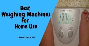 Best Weighing Machine