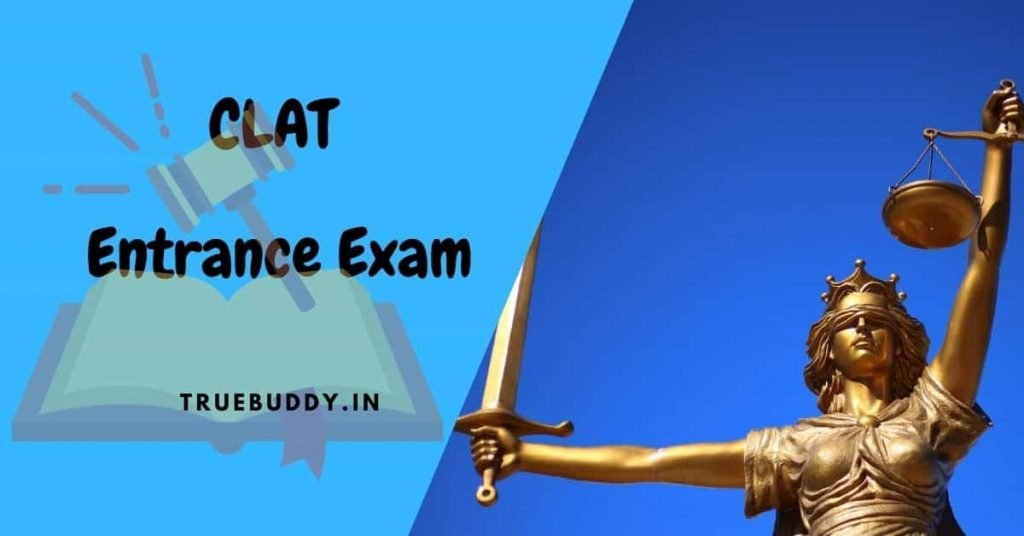 CLAT Entrance Exam 2021