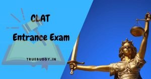 CLAT Entrance Exam 2021