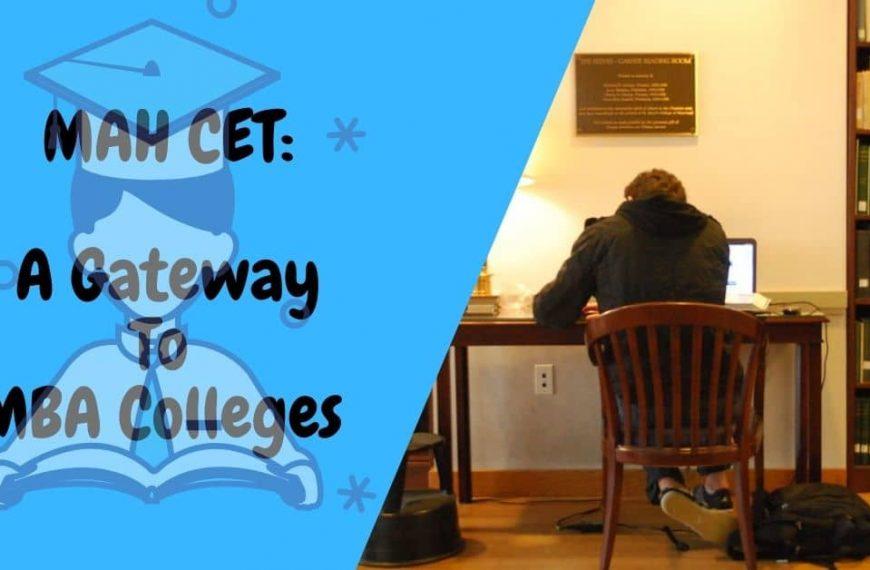 MAH CET MBA Entrance Exam 2021: Eligibility, Syllabus, Dates, & Books