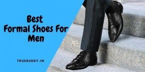 10 Best Formal Shoes For Men: Exclusive Leather Shoes Review