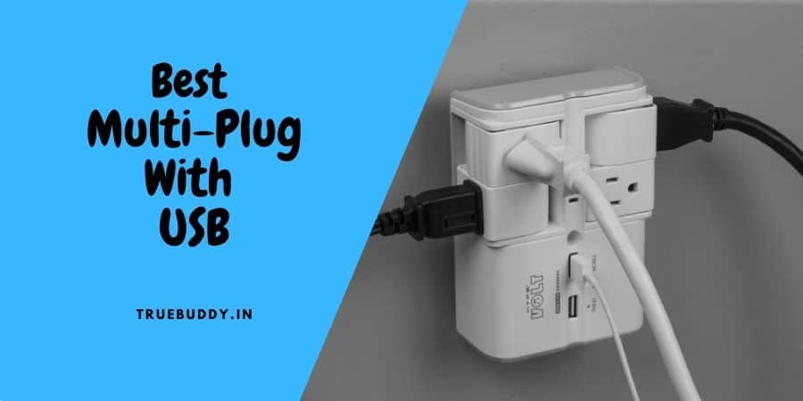 10 Best and Reliable Multi Plug with USB Port