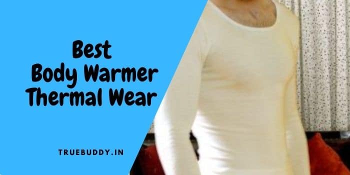 10 Exclusive Body Warmer Thermal Wear- Best Review and Guide