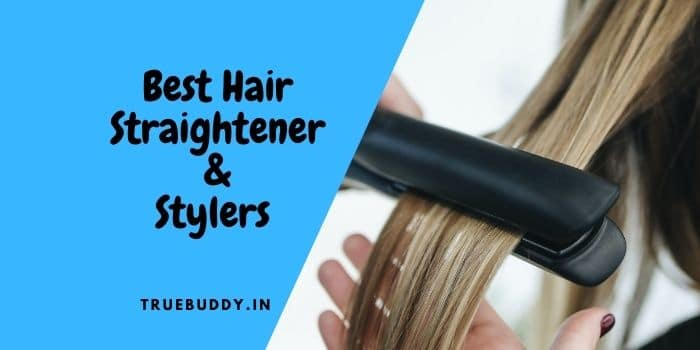 Top 7 Best Hair Straighteners in India: Review and Buy Guide