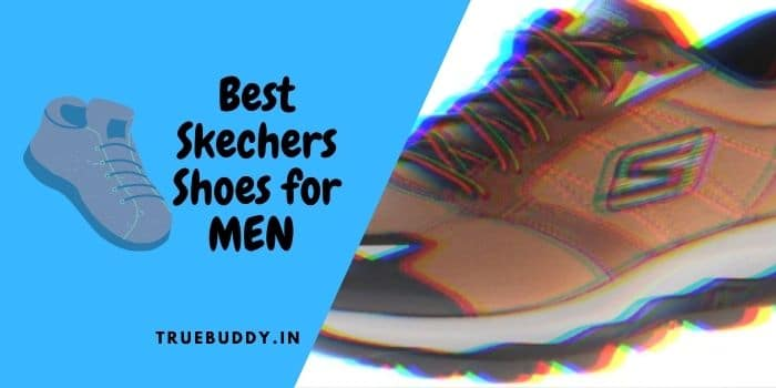 Best Skechers Shoes For Men