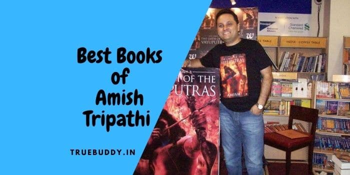 Amish Tripathi Books: A Must-Read For Every Mythology Lover