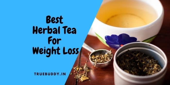 Best Herbal Tea for Weight Loss