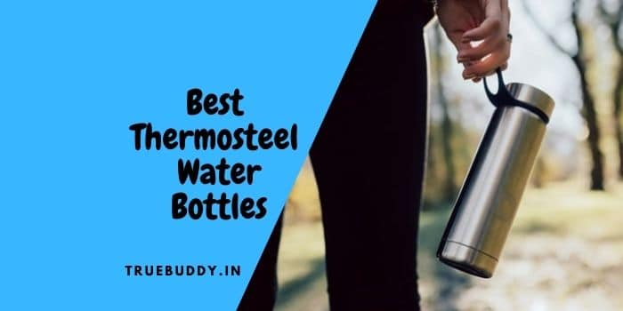 The 10 Best Thermosteel Water Bottle For Hot & Cold Water