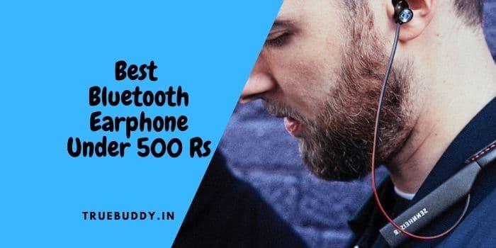 Best Bluetooth Earphone under 500