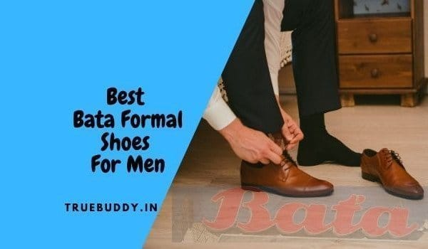 The 10 Best Bata Formal Shoes For Men in India: Exclusive Collection