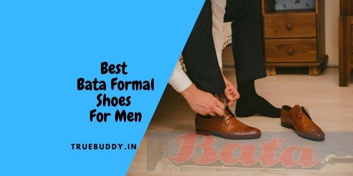 Best Bata Formal Shoes For Men