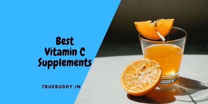 Best Vitamin C Supplements