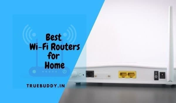 The 10 Best Wi-Fi Router for Home Internet in India