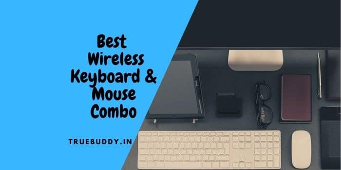 The 10 Best Wireless Keyboard and Mouse Combo- Exclusive Collection