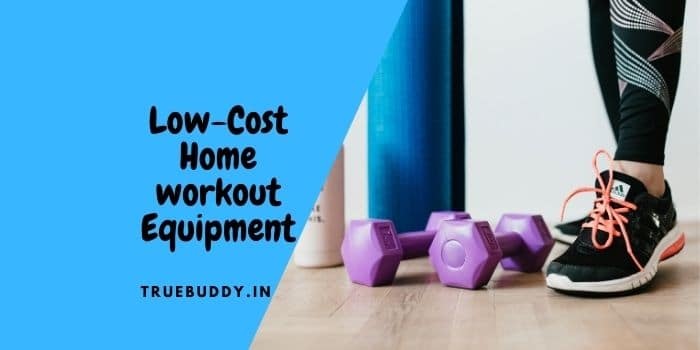 The 10 Best Low-Cost Home Workout Equipment – Exclusive Guide