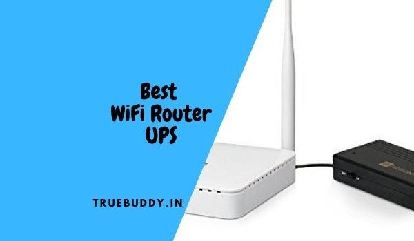 10 Best WiFi Router UPS To Secure Uninterrupted Internet