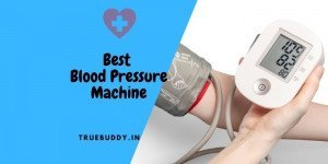8 Best Blood Pressure Machine for Home Use in India