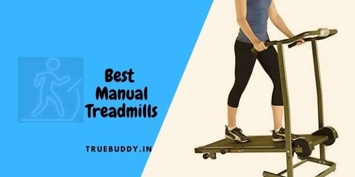 8 Best Manual Treadmill for Brisk Walkers: Buyer's Guide